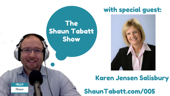 EPISODE 5: KAREN JENSEN SALISBURY – HOW TO MAKE THE RIGHT DECISION EVERY TIME [PODCAST]