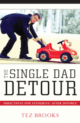 The Single Dad Detour by Tez Brooks
