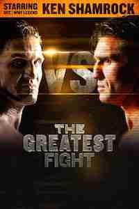 Ken Shamrock - The Greatest Fight