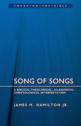 Song of Songs by Dr. Jim Hamilton