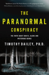 The Paranormal Conspiracy by Timothy Dailey