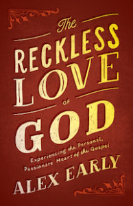 Reckless Love of God by Alex Early