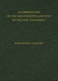 A Commentary on the Manuscripts and Text of the New Testament