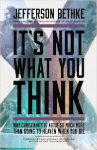 It's Not What You Think by Jefferson Bethke