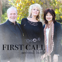 First Call - Second Birth