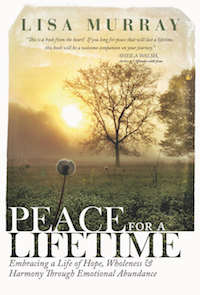 Peace For a Lifetime by Lisa Murray
