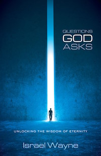 Questions God Asks by Israel Wayne