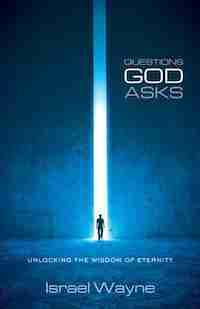 Questions God Asks by Israel Wayne