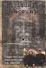 Spiritual Encounter with the Shroud by Caspar McCloud