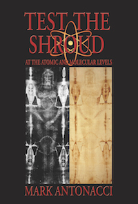 Test the Shroud by Mark Antonacci