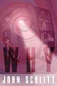 WHY by John Schlitt