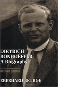 Dietrich Bonhoeffer A Biography by Eberhard Bethge
