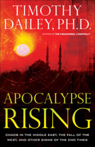 Apocalypse Rising by Dr. Timothy Dailey