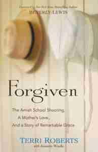 Forgiven by Terri Roberts