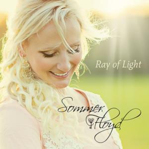 Ray of Light - Sommer Floyd