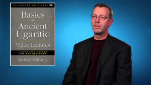Michael Williams - Basics of Ancient Ugaritic Video Lectures DVD