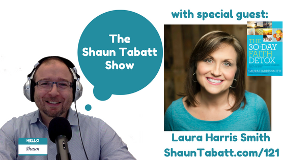 Episode 121: Laura Harris Smith – 30 Day Faith Detox – Quiet Brain – Healthy Living Handbook [podcast]
