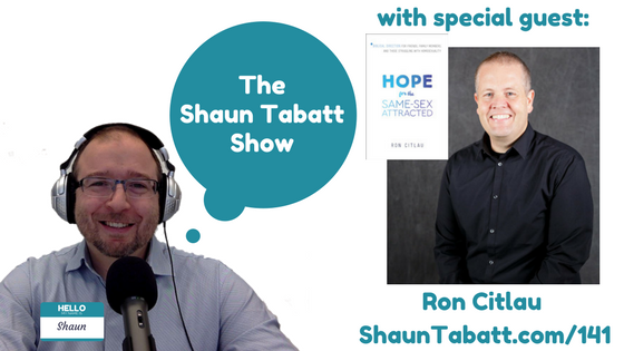Episode 141: Ron Citlau – Hope for the Same-Sex Attracted: Biblical Direction for Friends, Family Members, and Those Struggling With Homosexuality [podcast]