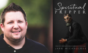 Jake McCandless Spiritual Prepper