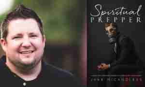 Jake McCandless Spiritual Prepper