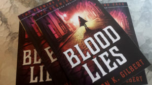 Blood Lies by Sharon K. Gilbert