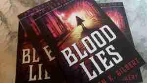 Blood Lies by Sharon K. Gilbert