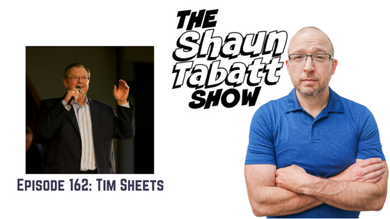 Episode 162: Tim Sheets – Planting the Heavens: Releasing the Authority of the Kingdom Through Your Words, Prayers, and Declarations [podcast]