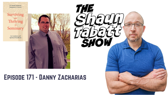 Episode 171: Danny Zacharias – Surviving and Thriving in Seminary [podcast]