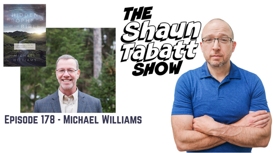 Episode 178: Michael Williams – Hidden Prophets of the Bible [podcast]