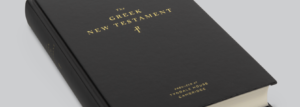 The Greek New Testament Produced at Tyndale House Cambridge