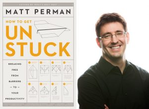 How To Get Unstuck by Matt Perman Zondervan