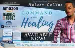 Hakeem Collins - Command Your Healing