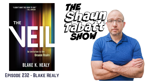 Episode 232: Blake Healy – Seeing Angels and Demons in the Unseen Realm [podcast]