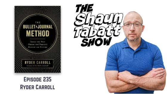 Episode 235: Ryder Carroll – The Bullet Journal Method: Track the Past, Order the Present, Design the Future [podcast]