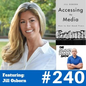 Jill Osborn - Accessing the Media - Episode 240