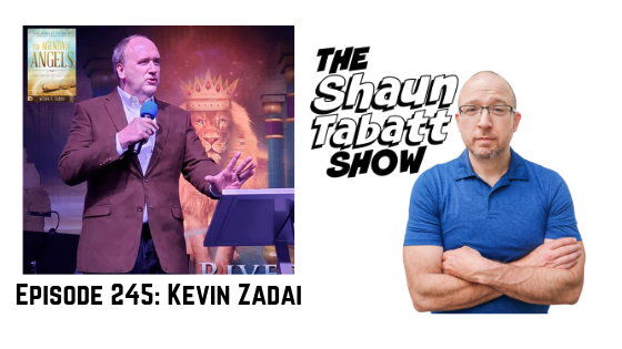 Episode 245: Kevin Zadai – The Agenda of Angels: What the Holy Ones Want You to Know About the Next Move of God [podcast]
