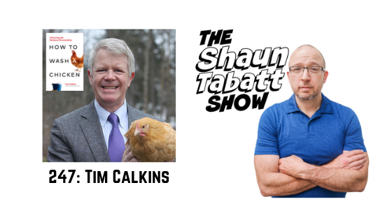 Episode 247: Tim Calkins – How to Wash a Chicken: Mastering the Business Presentation [podcast]