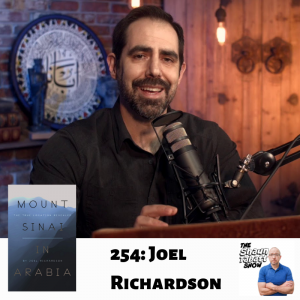 254 - Joel Richardson - Mount Sinai in Arabia