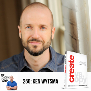 256 - Ken Wytsma - Create vs Copy