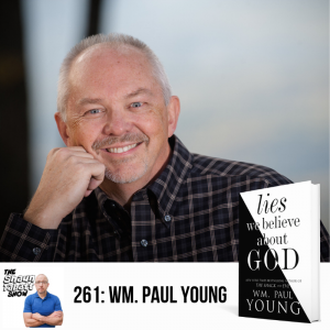 261 - Wm Paul Young - Lies We Believe About God