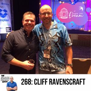 268 - Cliff Ravenscraft - Free the Dream