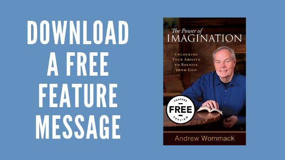 Andrew Wommack - Power of Imagination - Free Feature Message Download