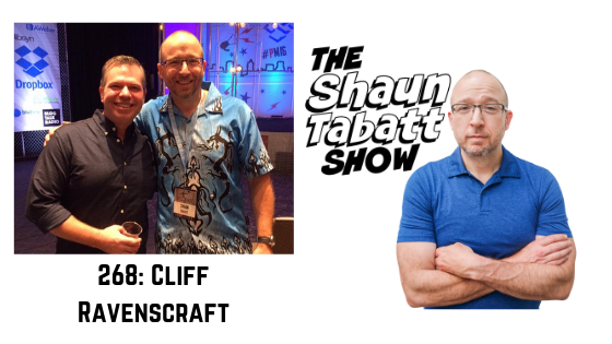 Episode 268: Cliff Ravenscraft – Live the Life of Your Dreams and Break Free From What's Been Holding You Back [podcast]
