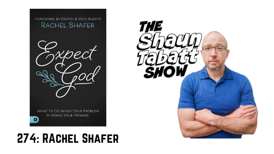 Episode 274: Rachel Shafer – God's Faithfulness and Miracles in the Midst of Miscarriage and Adoption [podcast]