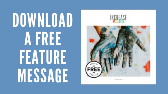Increase Kids - Free Feature Message Download