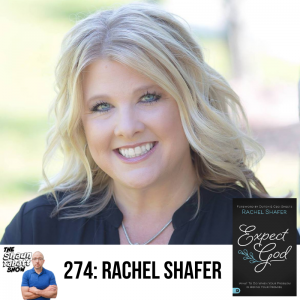 Shaun Tabatt Show 274 - Rachel Shafer - Expect God