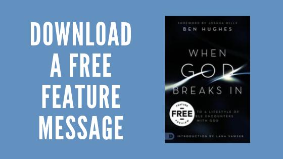 Ben Hughes - When God Breaks In - Free Message Download