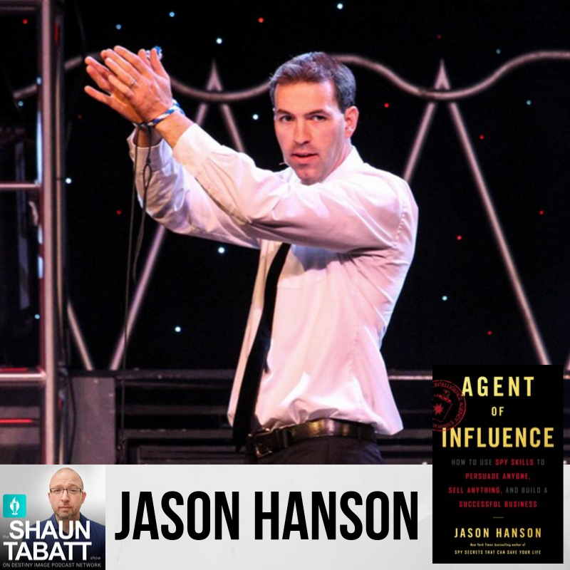 Episode 292 - Jason Hanson - Agent of Influence