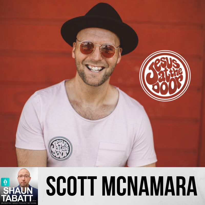 Episode 296 - Scott McNamara - Jesus at the Door