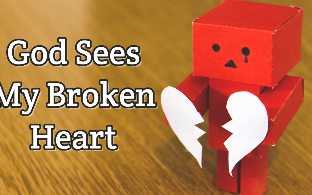 Psalm 34:18 – God Sees My Broken Heart